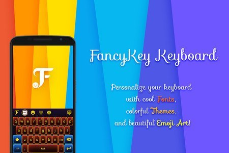 FancyKey - DIY Emoji Keyboard