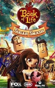 Sugar Smash: Book of Life
