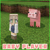 Baby Player MCPE Addon Mod Icon