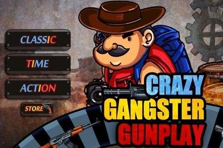Crazy Gangster Gunplay