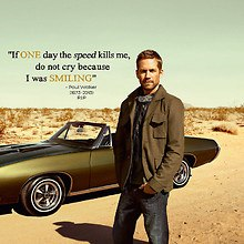 RIP Paul Walker - If One Day Quote